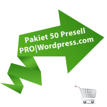 Pakiet 50 Presell PRO | Wordpress.com 3